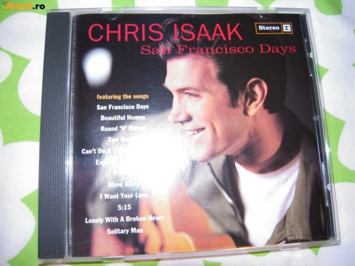 CD muzica original Chris Isaak (San Francisco Days) - 1993 Stare perfecta