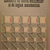 Mircea Reghis - Elemente de teoria multimilor si de logica matematica (1981) - Carte Matematica