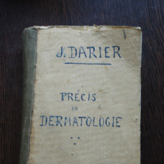 PRECIS DE DERMATOLOGIE - J. DARIER - Carte Dermatologie si venerologie