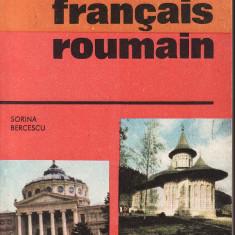 Sorina Bercescu - Guide de conversation francais-roumain - 32497 - DEX