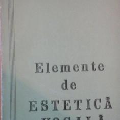 ELEMENTE DE ESTETICA VOCALA de LIVIU CAMPEANU 1975 - Muzica Dance