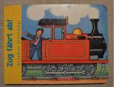 Carte pentru copii, in limba germana, despre tren (Zug Fahrt ab!) 10 pagini