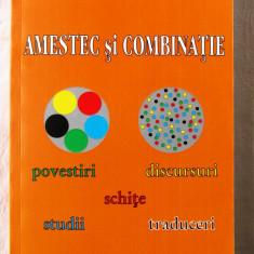 """""""AMESTEC SI COMBINATIE"""", Oana Manolescu, 2014. Absolut noua, Alta editura"""
