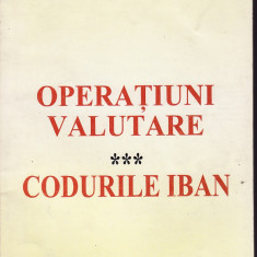 Regulamentele B.N.R.Operatiuni valutare, Codurile IBAN - 33147 - Carte Legislatie