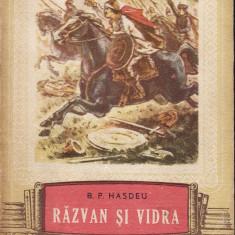 B. P. Hasdeu - Razvan si Vidra - 31562 - Roman, Anul publicarii: 1954