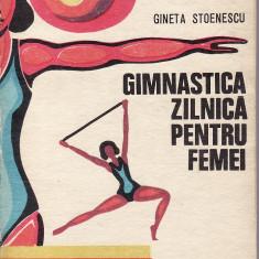 Gineta Stoenescu - Gimnastica zilnica pentru femei - 32351 - Carte tratamente naturiste