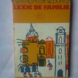 NATALIA GINZBURG - LEXIC DE FAMILIE - Roman, Anul publicarii: 1981