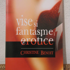 VISE SI FANTASME EROTICE -CHRISTINE BENOIT