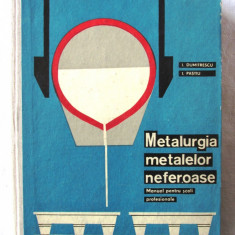 """METALURGIA METALELOR NEFEROASE"", I. Dumitrescu / I. Pastiu, 1965. Carte noua, Alta editura"