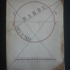 ION BARBU - JOC SECUND  {editie bibliofila 1930 - 1986}, Alta editura