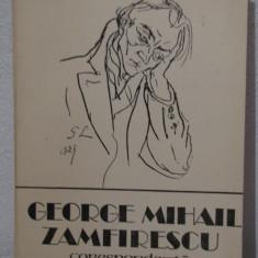 GEORGE MIHAIL ZAMFIRESCU -CORESPONDENTA