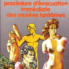 Serge Brussolo - Procedure d'evacuation immediate des musees fantomes - 31099 - Carte in franceza