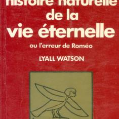 Lyall Watson - Histoire naturelle de la vie éternelle - 32054 - Carte in franceza