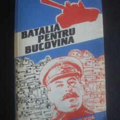STELIAN NEAGOE - BATALIA PENTRU BUCOVINA - Carte Politica