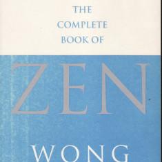 Wong Kiew Kit - The complete book of Zen - 33297 - Carte in engleza