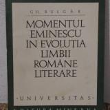 MOMENTUL EMINESCU IN EVOLUTIA LIMBII ROMANE LITERARE -GH.BULGAR