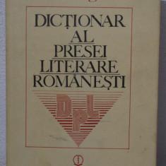 DICTIONAR AL PRESEI LITERARE ROMANESTI -I.HANGIU (CU DEDICATIE ) - Studiu literar