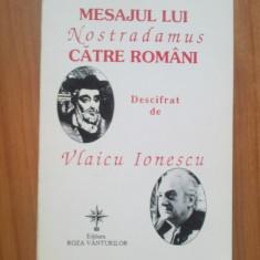 E2 Mesajul Lui Nostradamus Catre Romani - Vlaicu Ionescu - Carte paranormal