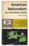 American Nationalism an Interpretative Essay Paperback – 1961 by Hans Kohn