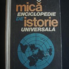 MICA ENCILOPEDIE DE ISTORIE UNIVERSALA - Enciclopedie