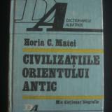 HORIA C. MATEI - CIVILIZATIILE ORIENTULUI ANTIC, MIC DICTIONAR BIOGRAFIC
