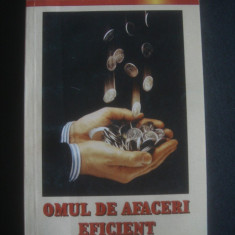 EUGEN CHICOS, CRISTIAN NICULESCU - OMUL DE AFACERI EFICIENT, cu autograf