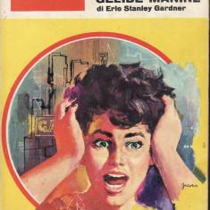 Il giallo mondadori- Perry Mason e le gelide manine.Di Erle Stanley Gardner Settimanale. N.752 - 33645 - Carte in italiana
