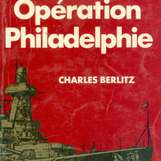 Charles Berlitz - Operation Philadelphie - 32050 - Carte in franceza