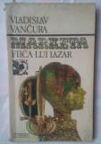 VLADISLAV VANCURA - MARKETA-FIICA LUI LAZAR