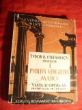 Tudor D.Stefanescu - Publius Vergilius Maro -Ed.Scrisul Romanesc Craiova 1932
