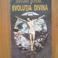 w1  Edouard Schure - Evolutia Divina