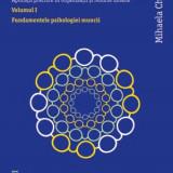 TRATAT DE PSIHOLOGIA MUNCII - Mihaela Chraif (volumul 1) - Carte Psihologie