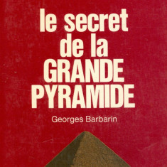 Georges Barbarin - Le secret de la GRANDE PYRAMIDE - 32048 - Carte in franceza