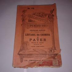 FRANCOIS COPPEE - LAUTARUL DIN CREMONA si PATER    B.P.T.nr.419, Ed.veche