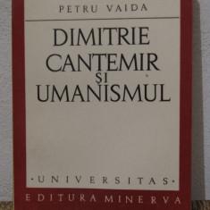 DIMITRIE CANTEMIR SI UMANISMUL -PETRU VAIDA - Studiu literar