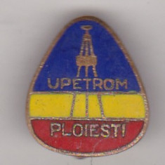 Bnk ins Ploiesti - UPETROM (2) - Insigna