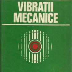 GH. Buzdugan - VIBRATII MECANICE - Carti Constructii