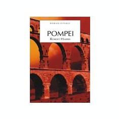 Pompei : [roman istoric] / Robert Harris