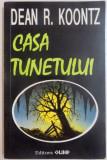 CASA TUNETULUI de DEAN R. KOONTZ , 1993
