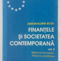FINANTELE SI SOCIETATEA CONTEMPORANA VOL 2 -ANTON FLORIN BOTA - Carte despre fiscalitate