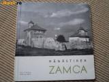 Manastirea Zamca editura meridiane carte istorie cultura ilustrata foto 1967 RSR