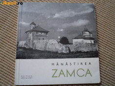 Manastirea Zamca editura meridiane carte istorie cultura ilustrata foto 1967 RSR foto