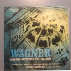 WAGNER - OPERATIC OVERTURES....(ECE 03675/ELECTRECORD ) - VINIL stare PERFECTA - Muzica Clasica