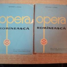 OPERA ROMANEASCA, VOL. I - II de OCTAVIAN L. COSMA, 1962 - Muzica Dance