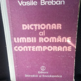 DICTIONAR AL LIMBII ROMANE CONTEMPORANE - VASILE BREBAN