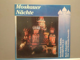 MOSKAUER NACHTE (TRADITIONAL RUSEASCA) (CDS 095/EUROSTAR) - VINIL/Stare PERFECTA, electrecord