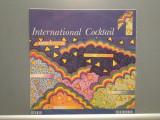 INTERNATIONAL COCKTAIL I (EDE 02861/ELECTRECORD) - VINIL stare PERFECTA