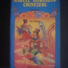 LIU XIANG - MARELE HOROSCOP CHINEZESC - Carte astrologie