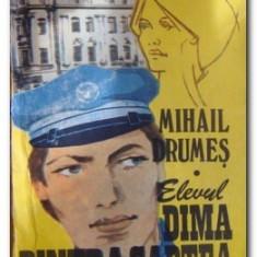 Elevul Dima dintr- a saptea, vol. II Mihail Drumes