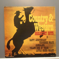 COUNTRY & WESTERN - GR. HITS II (EDE 01838/ELECTRECORD ) - VINIL stare PERFECTA - Muzica Country